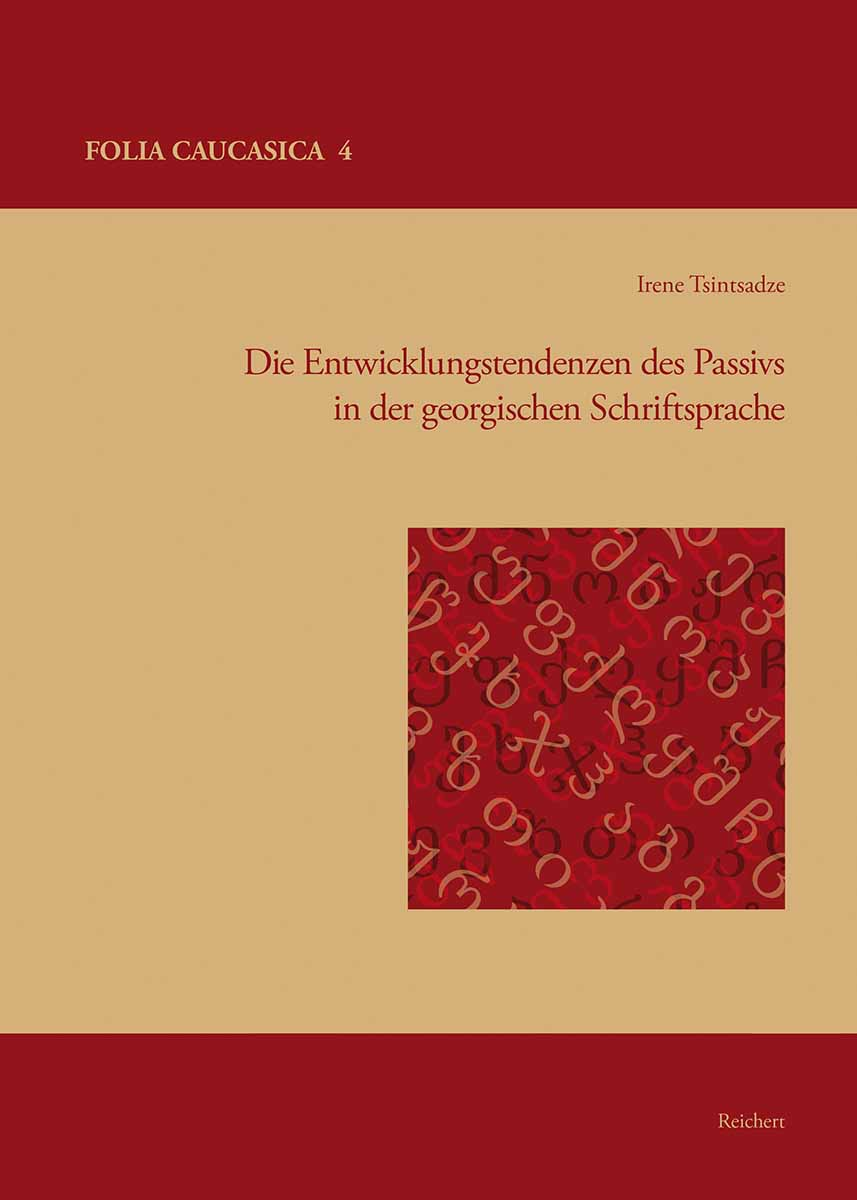Cover von Die Entwicklungstendenzen des Passivs in der georgischen Schriftsprache